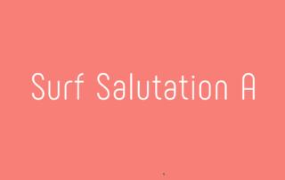 Surf Salutation A